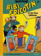 Bibi Fricotin (Hachette - la collection) -59- Bibi Fricotin et les faux tableaux