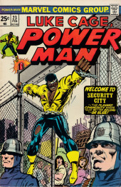 Power Man (Marvel - 1974) -23- Welcome To Security City