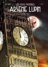 Les 1000 mystères d'Arsène Lupin -2- L'anarchie Lao Feïl