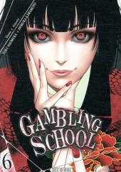 Gambling School -6- Volume 6