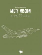 Misty Mission -3TL- Des ténèbres au purgatoire