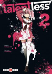 Talentless -2- Tome 2