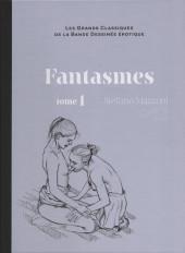 Les grands Classiques de la Bande Dessinée érotique - La Collection -5876- Fantasmes - tome 1