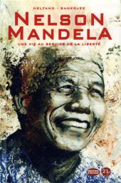 Nelson Mandela, Une vie au service de la liberté -a18- Une vie au service de la liberté