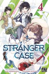 Stranger Case -4- Tome 4