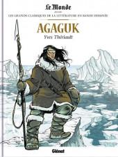 Les grands Classiques de la littérature en bande dessinée -40- Agaguk