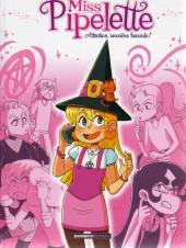 Miss Pipelette -1- Attention, sorcière bavarde