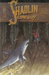 Shaolin Cowboy (The) (2004) -6- Shaolin Cowboy 6