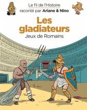 Le fil de l'Histoire (raconté par Ariane & Nino) - Les gladiateurs (Jeux de Romains)