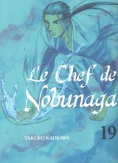 Le chef de Nobunaga -19- Tome 19