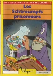 Les schtroumpfs (Hachette-Livre de poche) -12- Les Schtroumpfs prisonniers