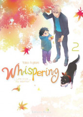 Whispering, les voix du silence -2- Tome 2