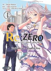 Re:Zero (Re: Life in a different world from zero) -31- Troisième arc : Truth of Zero - 1