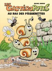 Les gastéroPotes -4- Au Ras des Pâquerettes