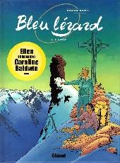 Bleu Lézard -6- L'Appât