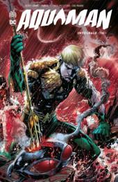 Aquaman (DC Renaissance) -INT01- Intégrale - Tome 1