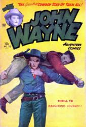 John Wayne Adventure Comics (1949) -10- Dangerous Journey
