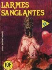 Les grands classiques de l'épouvante -112- Larmes sanglantes