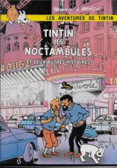 Tintin - Pastiches, parodies & pirates - Tintin les Noctambules et deux autres histoires