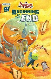 Adventure Time: Beginning Of The End -3- Adventure Time: Beginning Of The End Part 3 Of 3
