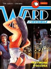 Ward l'invisibile -6- Testimone d'accusa