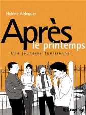 Après le printemps - Après le printemps - 2013, une jeunesse tunisienne