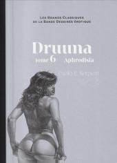 Les grands Classiques de la Bande Dessinée érotique - La Collection -6143- Druuna - Tome 6