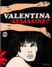 Valentina -74- Assassine?