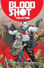 Bloodshot Salvation -1- Le Livre de la vengeance