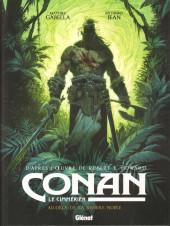 Conan le Cimmérien -3- Au-delà de la rivière Noire