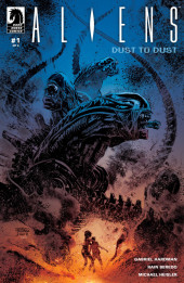 Aliens: Dust To Dust (2018) -1- Issue #1