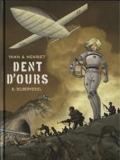 Dent d'ours -6- Silbervogel