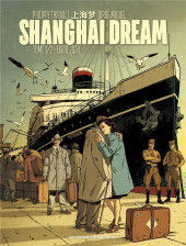 Shanghai Dream -1- Tome 1/2 - Exode 1938
