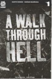 A Walk Through Hell (2018) -1C- Issue #1