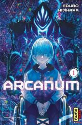 Arcanum (Hijihara) -1- Tome 1