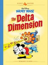 Disney Masters -1- Vol. 1 - mickey mouse : the delta dimension