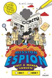 Prêt à aider le héros ? -2- Mission espion. Prêt à mener l'enquête ?