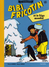 Bibi Fricotin (Hachette - la collection) -65- Bibi Fricotin et le frigo mondial