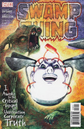 Swamp Thing Vol.4 (DC comics - 2004) -18- I Awoke to the Critical Gospel of Unrelenting Corporate Truth