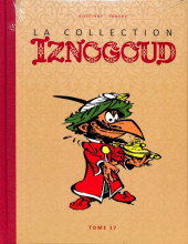 Iznogoud - La Collection (Hachette) -17- Tome 17