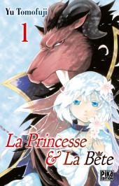 La princesse & La Bête -1- Tome 1