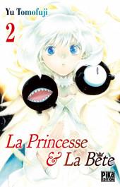 La princesse & La Bête -2- Tome 2