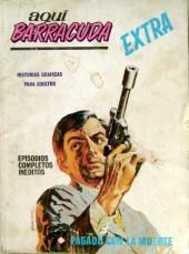 Aquí Barracuda -3- Pagado con la muerte