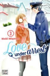 Love under arrest -3- Tome 3