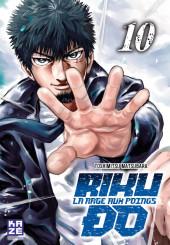 Riku-do - La rage aux poings -10- Tome 10