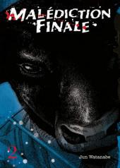 Malédiction Finale -2- Tome 2