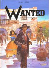 Wanted (Rocca / Girod) -INT- Intégrale Tomes 1-2-3-4