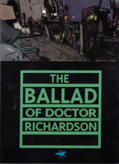 Ballad of Doctor Richardson (The) - The Ballad of Doctor Richardson (Fifth Year Edition)