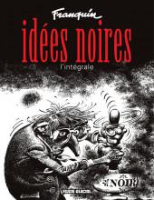 Idées noires -INTb2018- Idées noires, l'intégrale