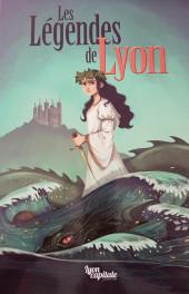 Les légendes de Lyon - Les Légendes de Lyon